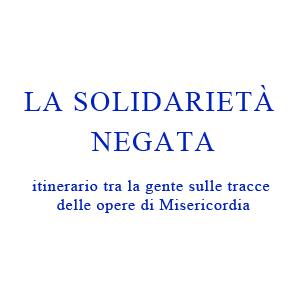 La Solidarietà Negata